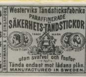 Tändsticksetikett från Oskarshamns tändsticksfabrik.  Mellan åren 1870 och 1895 bedrevs tändstickstillverkning i Oskarshamn.  Fram till 1881 vid Oscarshamns tändsticksfabrik AB, därefter vid Stenslunds tändsticksfabrik och från 1887 vid Tändsticksfabriken Kronan. Fabrikerna var belägna på samma ställe och kan lokaliseras till en plats mellan Allévägen och Örnvägen i  nuvarande Oskarshamn.  (Uppgifterna hämtade från http://thoresmatches.se/tandsticksfabriker/oskarshamns_tandsticksfabrik.htm)