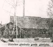 Alsterbro glasbruks gamla glashytta.
