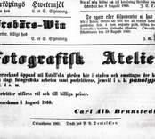 Fotografisk atelier Carl Alb. Brunstedt. Annons i tidningen hermoder agusti 1860.